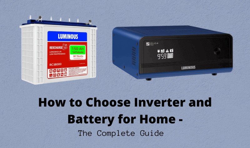How to choose inverter and battery