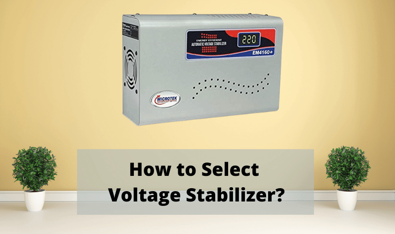 How to Select Voltage Stabilizer